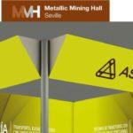 ASSEMBLY.-METALLIC-MINING-HALL.-Sevilla,-17-al-19-de-octubre
